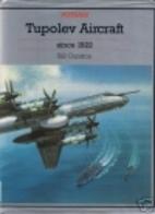 Tupolev Aircraft Since 1922 (Putnam…