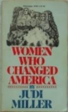 Women Who Changed America by Judi Miller