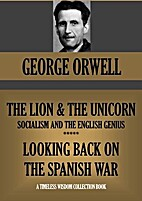 The Lion & the Unicorn : Socialism and the…