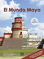 El Mundo Maya Reconstruido by Svetlana…