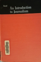 An Introduction to Journalism by F. Fraser…