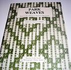 Park weaves : based on Dr. William G.…
