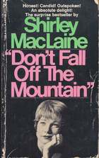 Don't fall off the mountain by Shirley…