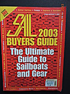 Sail 2003 Sailboat Buyer's Guide by Sail…