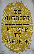 Kidnap in Bangkok by De Gordons