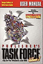 Publisher's Task Force Volume 1 User Manual…
