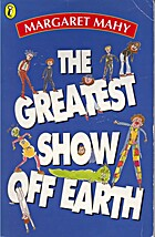 The greatest show off earth by Margaret Mahy