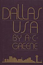 Dallas USA by A. C. Greene