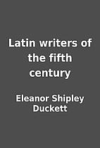 Latin writers of the fifth century by…