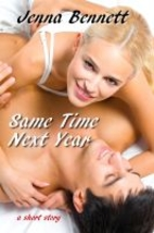 Same Time Next Year by Jenna Bennett