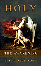 Holy: The Awakening (The Angels & Demons…