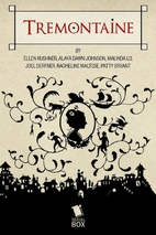 Tremontaine Season One by Ellen Kushner