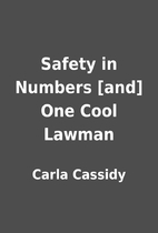 Safety in Numbers [and] One Cool Lawman by…