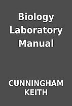 Biology Laboratory Manual by CUNNINGHAM…