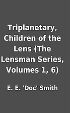 Triplanetary, Children of the Lens (The…