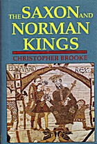 The Saxon and Norman Kings by Christopher…