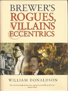 Brewer's Rogues, Villains & Eccentrics by…