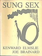 Sung sex by Kenward Elmslie