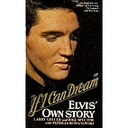 If I Can Dream: Elvis' Own Story by…