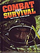 Combat and Survival-What it Takes to Fight…