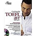 Cracking The TOEFL iBT 2007 by Douglas…