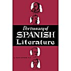 Dictionary of Spanish Literature by Maxim…