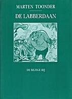 De Labberdaan by Marten Toonder