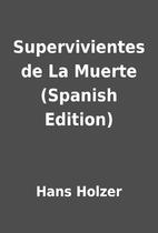 Supervivientes de La Muerte (Spanish…