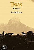 Texas by Joe B. Frantz