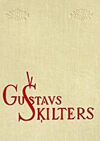 Gustavs Šķilters: Monogrāfija by Miķelis…
