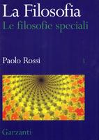 La ||filosofia: 1. Le filosofie speciali by…