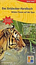 Das Entdecker-Handbuch : wilden Tieren auf…