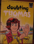 Doubting Thomas (Arch Books) by Yvonne…