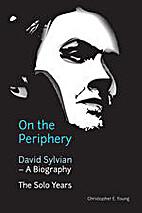 On the Periphery: David Sylvian - A…