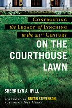 On the Courthouse Lawn, Revised Edition:…