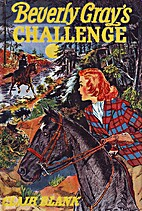 Beverly Gray's Challenge by Clair Blank