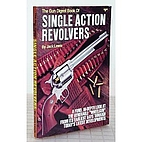 The Gun digest book of single action…