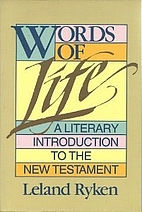 Words of Life: A Literary Introduction to…