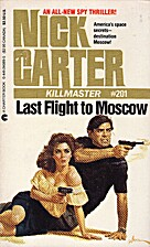 Last Flight to Moscow by Nick Carter