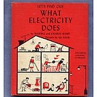 Let's Find Out What Electricity Does by…