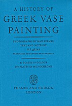 A history of Greek vase painting by Paolo…