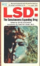 LSD: The consciousness-expanding drug by…