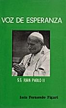 Voz de esperanza : S.S. Juan Pablo II by…