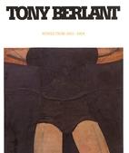 Tony Berlant: Works From 1962-1964 by Tony…