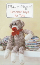 Make it. Gift it! Crochet Toys for Tots…