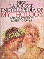 New Larousse Encyclopaedia of Mythology