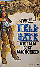 Hellgate by William Colt MacDonald