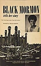 Black Mormon Tells Her Story by Wynetta…