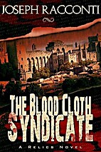 The Blood Cloth Syndicate (A Relics Novel,…