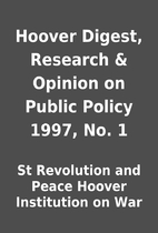 Hoover Digest, Research & Opinion on Public…